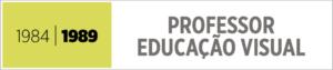 Professor de Educação Visual — jribeiro